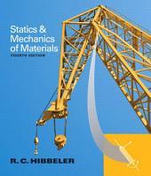 Statics and Mechanics of Materials: Edition 4