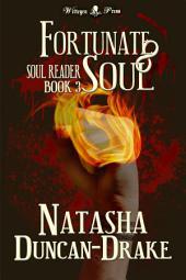 Fortunate Soul (Soul Reader #3)
