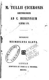 M. Tullii Ciceronis Rhetoricorum ad C. Herennium