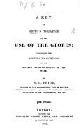 A Key to Keith s Treatise on the Use of the Globes      By W  H  Prior PDF