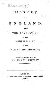 The history of England from the revolution to the commencement of the present administration: Volume 3