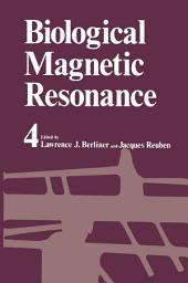 Biological Magnetic Resonance: Volume 4