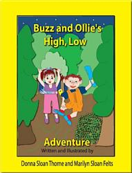 Buzz and Ollie's High, Low Adventure