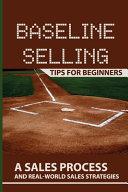 Baseline Selling Tips For Beginners