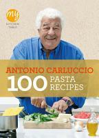 My Kitchen Table  100 Pasta Recipes PDF