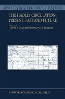 The Hadley Circulation  Present  Past and Future PDF