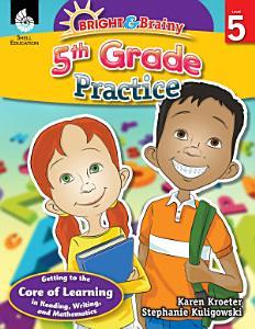 Bright   Brainy  5th Grade Practice PDF