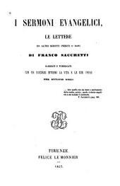 I sermoni evangelici: le lettere, ed altri scritti inediti o rari