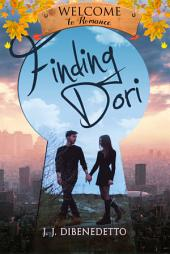 Finding Dori: Welcome to Romance