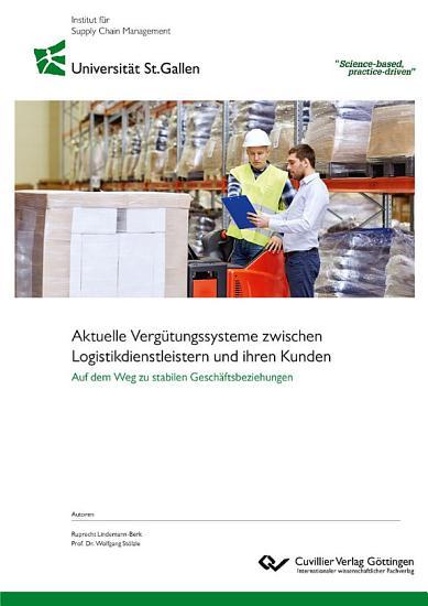 Aktuelle Verg  tungssysteme zwischen Logistikdienstleistern und ihren Kunden PDF