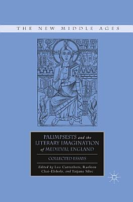 Palimpsests and the Literary Imagination of Medieval England PDF