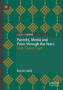 Parents  Media and Panic through the Years PDF
