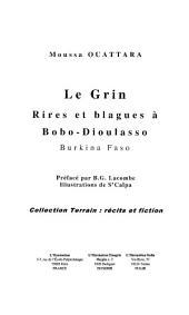LE GRIN: RIRES ET BLAGUES A BOBO-DIOULASSO (BURKINA-FASO)