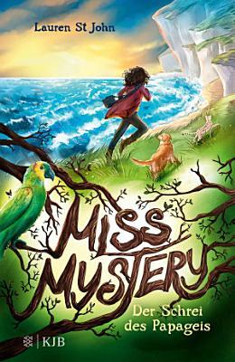 Miss Mystery     Der Schrei des Papageis PDF