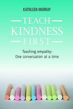 Teach Kindness First
