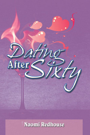 DATING AFTER SIXTY PDF