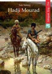 Hadji Mourad (English French edition illustrated): Hadji Mourad (Anglais Français édition, illustré)