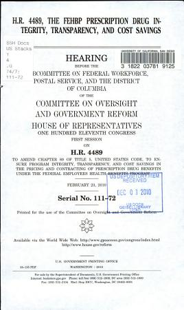 H R  4489  the FEHBP Prescription Drug Integrity  Transparency  and Cost Savings Act PDF