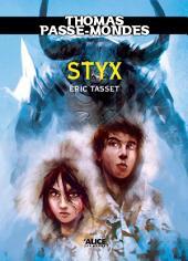 Thomas Passe-Mondes : Styx: Tome 6 - Saga Fantasy