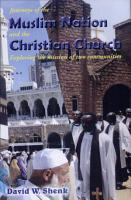Journeys of the Muslim Nation and the Christian Church PDF
