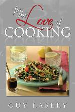 FOR THE LOVE OF COOKING