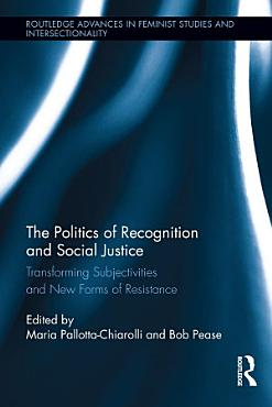 The Politics of Recognition and Social Justice PDF