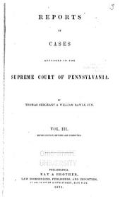 Reports of Cases Adjudged in the Supreme Court of Pennsylvania: 1816-1818