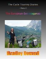 The Cycle Touring Diaries - Diary 2: The European Extravaganza