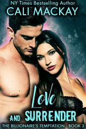 Love and Surrender: The Billionaire's Temptation Series