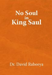 No Soul in King Saul