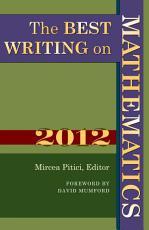 The Best Writing on Mathematics 2012 PDF