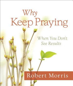 Why Keep Praying