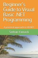 Beginner's Guide to Visual Basic . NET Programming