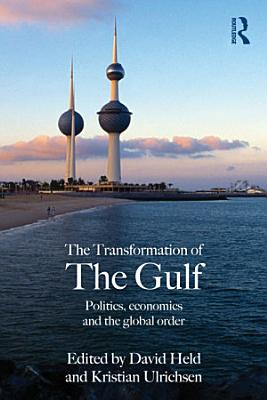 The Transformation of the Gulf PDF