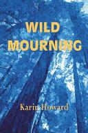 Wild Mourning
