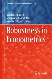 Robustness in Econometrics