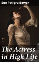 The Actress in High Life PDF