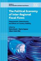 The Political Economy of Inter regional Fiscal Flows PDF