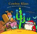 Cowboy Klaus und der Weihnachtsmann im Kaktuswald PDF
