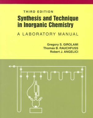 Synthesis and Technique in Inorganic Chemistry
