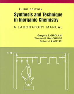 Synthesis and Technique in Inorganic Chemistry Book