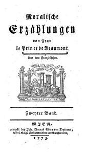 Moralische Erzählungen: Zweyter Band, Band 2