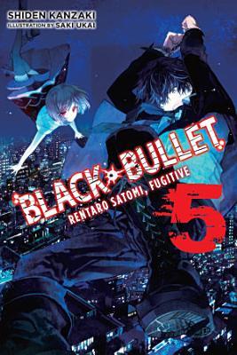 Black Bullet Vol 5 Light Novel