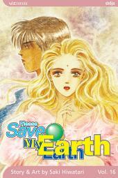 Please Save My Earth: Volume 16