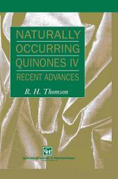 Naturally Occurring Quinones IV: Recent advances, Edition 4