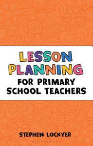 Lesson Planning for Primary School Teachers PDF