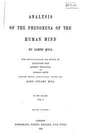 Analysis of the Phenomena of the Human Mind: Volume 1