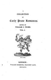 A Collection of Early Prose Romances: Volume 1
