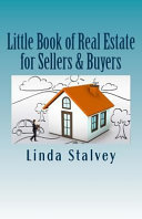 Little Book of Real Estate for Sellers and Buyers