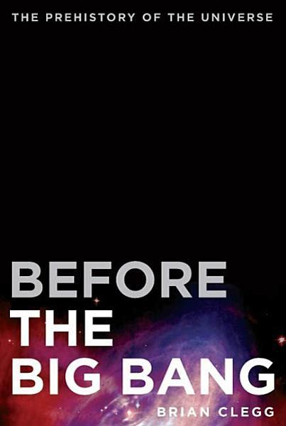 Before the Big Bang